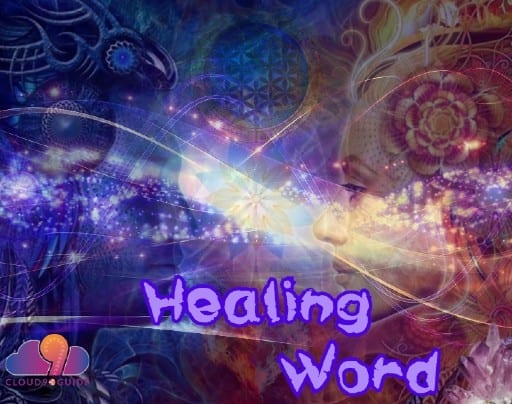 Healing Word The Power to Heal Yourself - Cloud 9 Guide